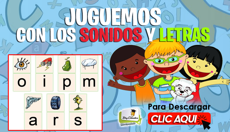 Juguemos con los Sonidos y Letras - Blog Educativo