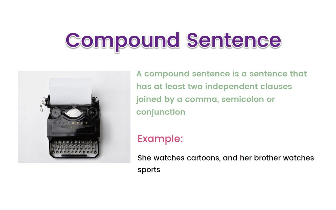 Understanding Compound Sentence and Its Examples for Blog Writing