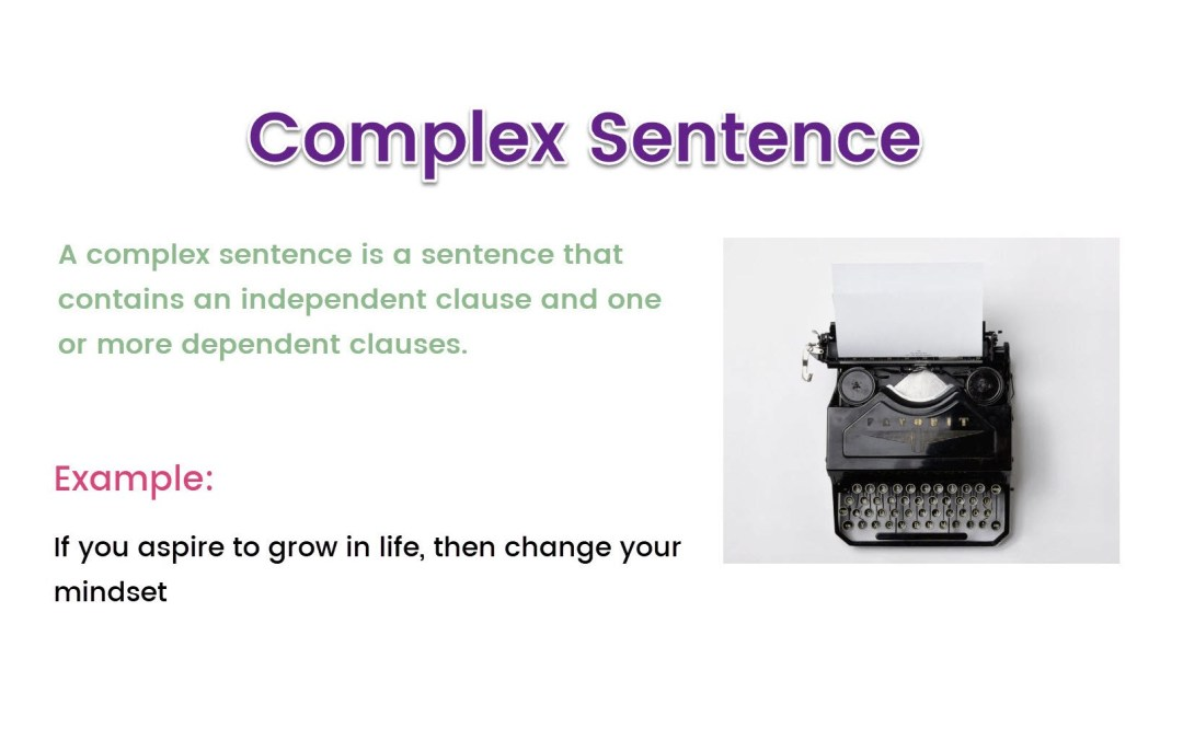 Understanding Complex Sentences with Examples for Blog Writing