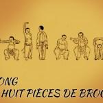 Qi Gong les 8 pièces de Brocart