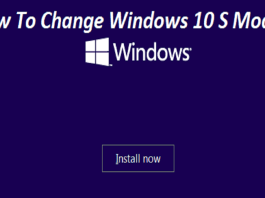How to Change Windows 10 S