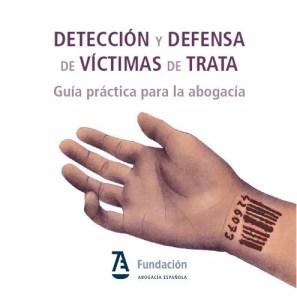 GUIA DETECCION Y DEFENSA VICTIMAS DE TRATA FAE