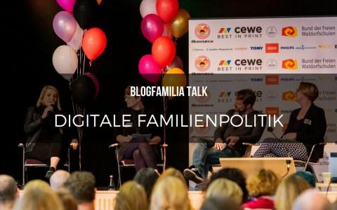 Blogfamilia-Talk: Digitale Familienpolitik