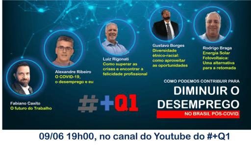 O Desemprego no Brasil Pós-COVID; Eventos #+Q1 2020 - Primeiro dia 09/06