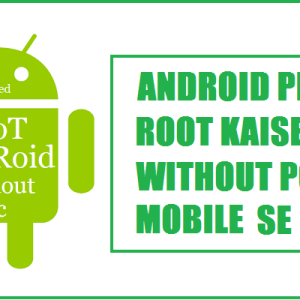 android phone root kaise kare