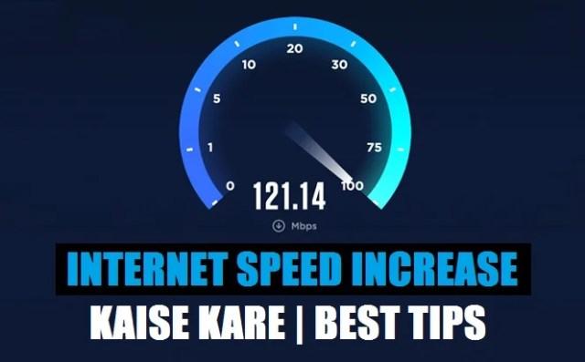mobile internet speed increase kaise kare