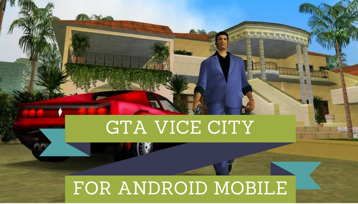 GTA Vice City Game Android Mobile Me Download Kaise Kare