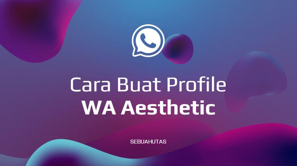 Sep 09 2021 pasang foto profil wa aesthetic berikut link download foto profil whatapps agar tampak estetik dan … E4sq23g 3qku6m