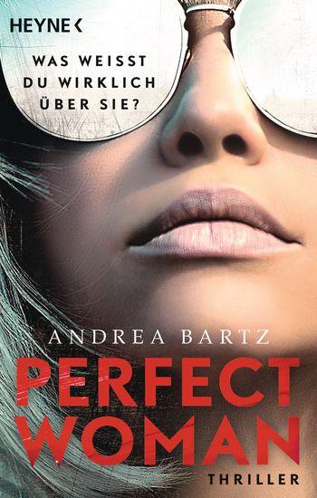 Perfect Woman – Was weißt du wirklich über sie?