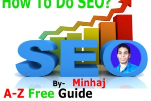 How To Do SEO For Website Guide by MINHAJ
