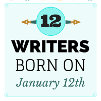 12 Writers Born on January 12th