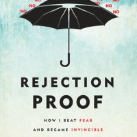 Read & Reviewed | Rejection Proof by Jia Jiang