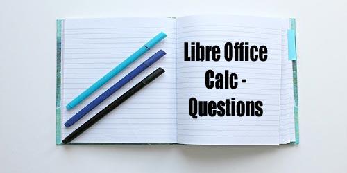 Libre office Calc questions