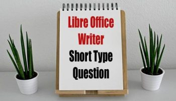 Libre Office Short Type Questions