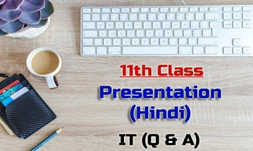 11th Class Presentation Hindi