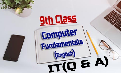 9th Class - Computer Fundamentals(English)