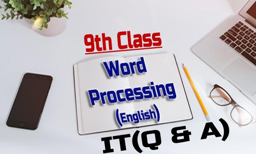 Word Processing 9th Class