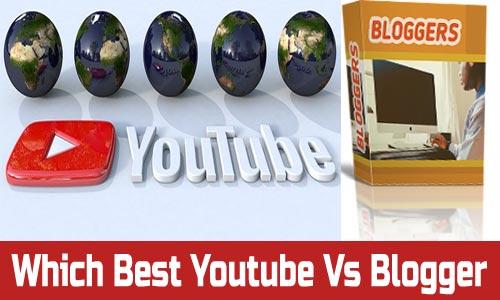 Youtube Vs Blogger in 2020