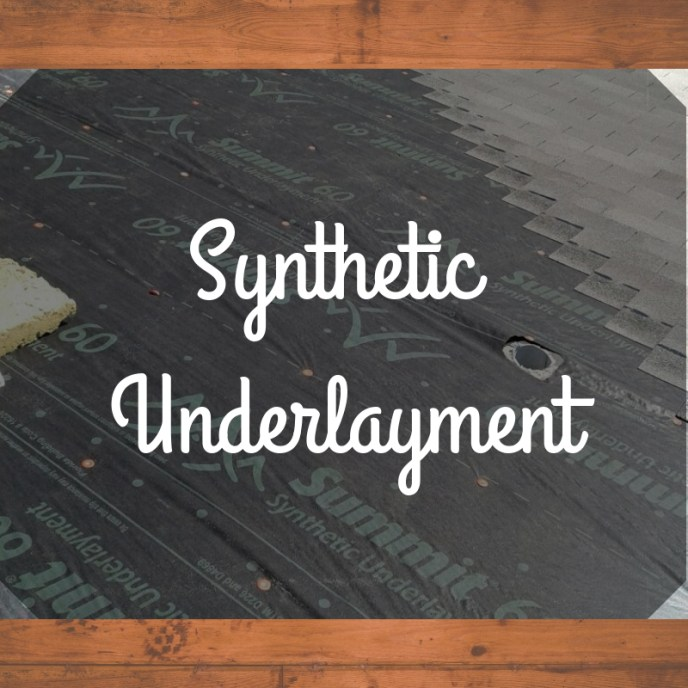 """Synthetic Underlayment"" across a roof under repair, synthetic underlay showing. Woodgrain background behind photo."