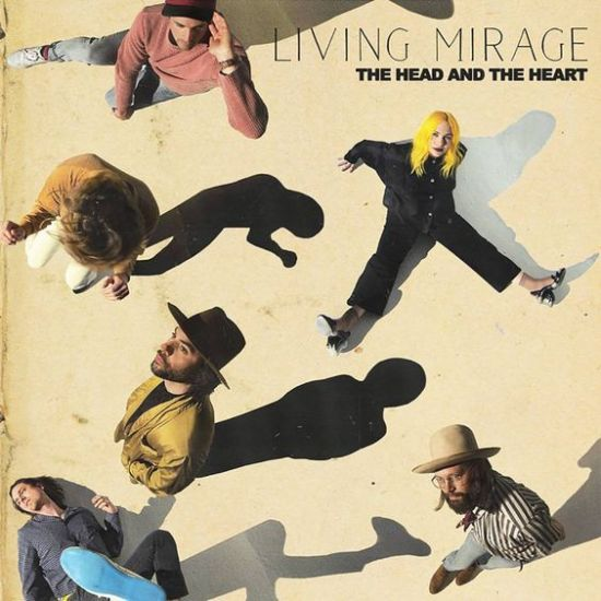 Album Review Of Living Mirage By The Head And The Heart
