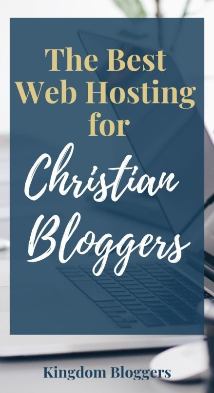The Best Web Hosting for Christian Blogs