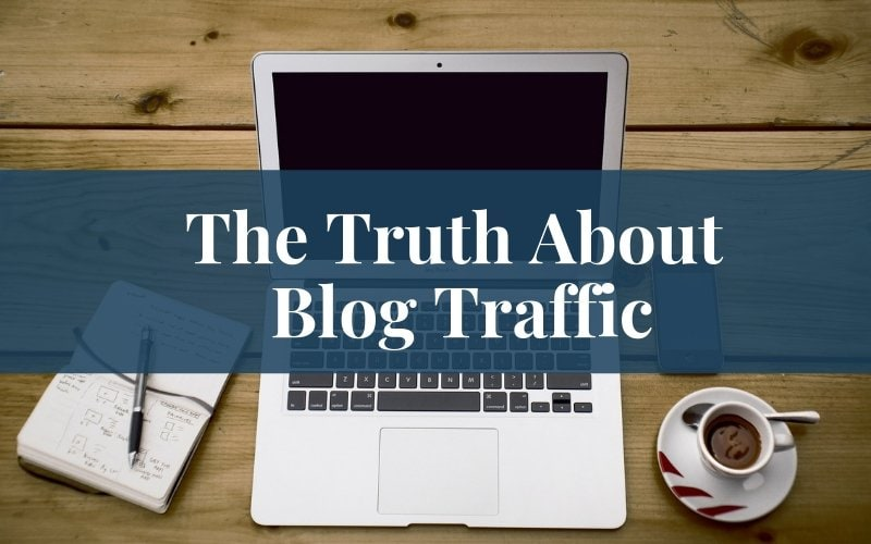 The Truth About Blog Traffic