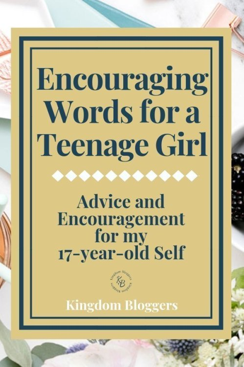 Encouraging Words for a Teenage Girl