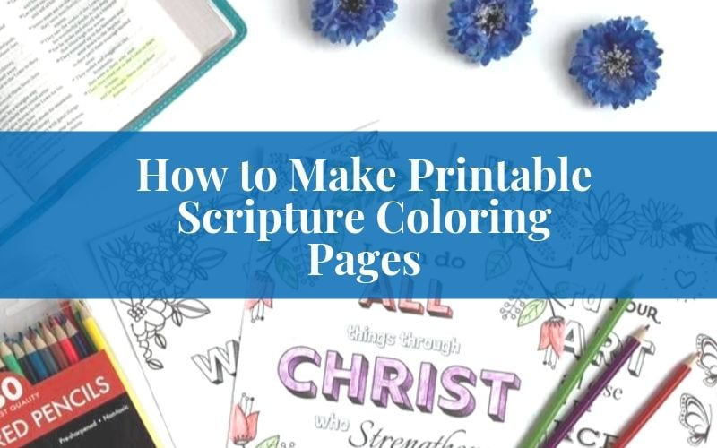 How to Make Coloring Pages for Bible Verses