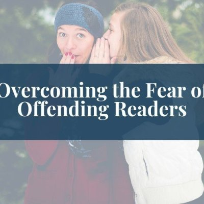 Overcoming Fear of Offending as a Christian Blogger