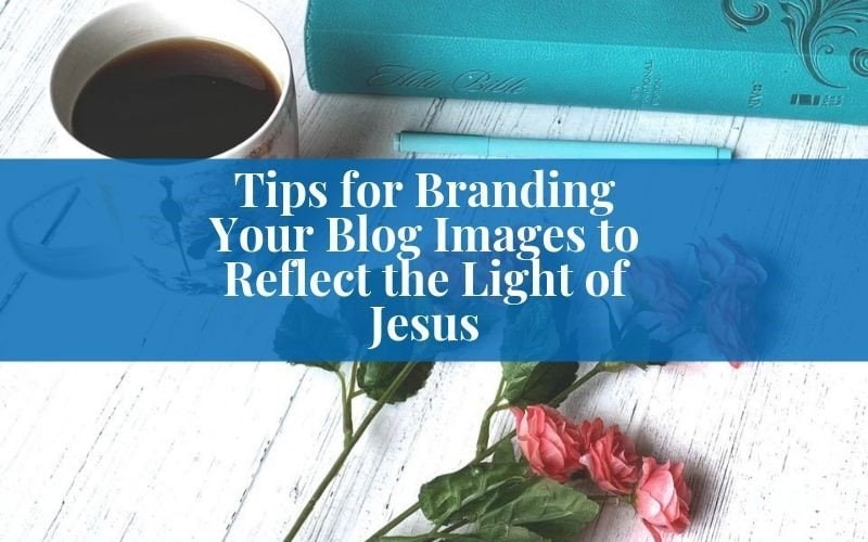 Tips for Branding Your Christian Blog