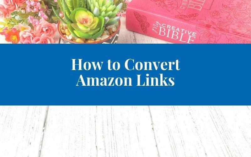 Amazon links to convert