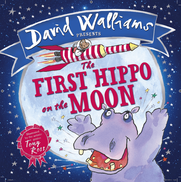 Blogging assignment: The First Hippo on the Moon by David Walliams - book review and competition (UK bloggers)