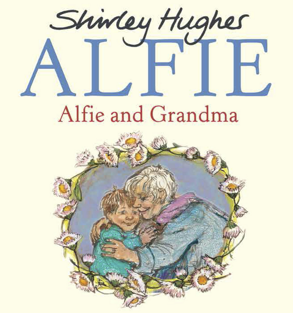 Blogging assignment: Pre-release review - Alfie and Grandma by Shirley Hughes