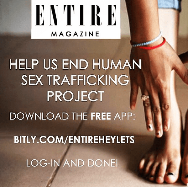 Blogging assignment: #EntireSaveProject You have the power to make this word, Human-Trafficking, disappear one download at a time (Worldwide bloggers)