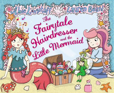 Blogging assignment: The Fairytale Hairdresser and the Little Mermaid book review (UK bloggers)