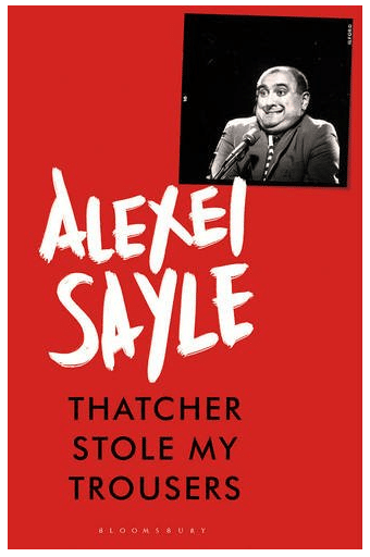 Blogging assignment: Review Alexei Sayle: Thatcher Stole My Trousers (UK bloggers)