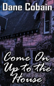 UK blogging assignment: Book Review - Come On Up to the House (Horror)