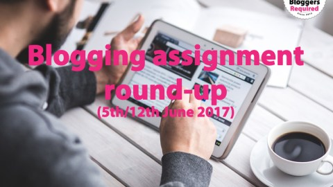 Blogging assignment round-up (5th/12th June 2017)