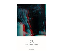 """UK blogging assignment: Review """"27, With A White Lighter"""" by Jennifer Juan (Book review/Author interview) Closes 26th Oct 2018"""