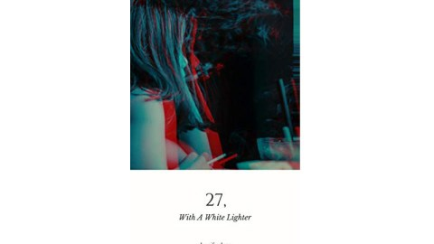"UK blogging assignment: Review ""27, With A White Lighter"" by Jennifer Juan (Book review/Author interview) Closes 26th Oct 2018"