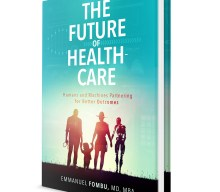 UK blogging assignment: Review The Future of Healthcare: Humans and Machines Partnering for Better Outcomes (Book review) Closes 11th Oct 2018