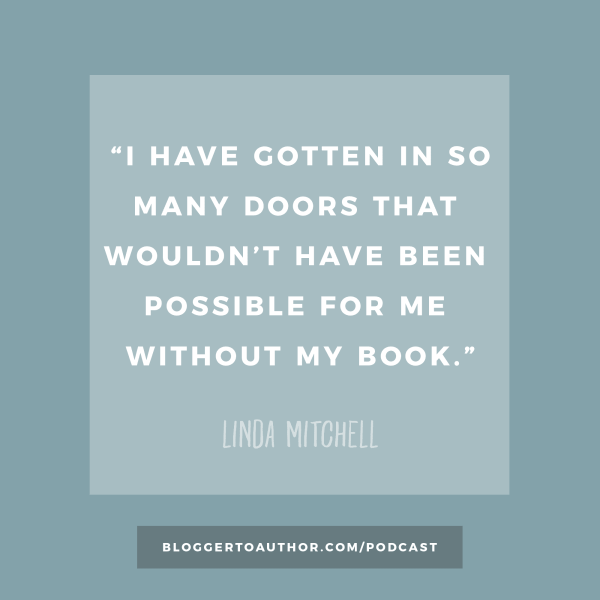 Blogger to Author Podcast Episode 35 - Sharing Your Message with Linda Mitchell