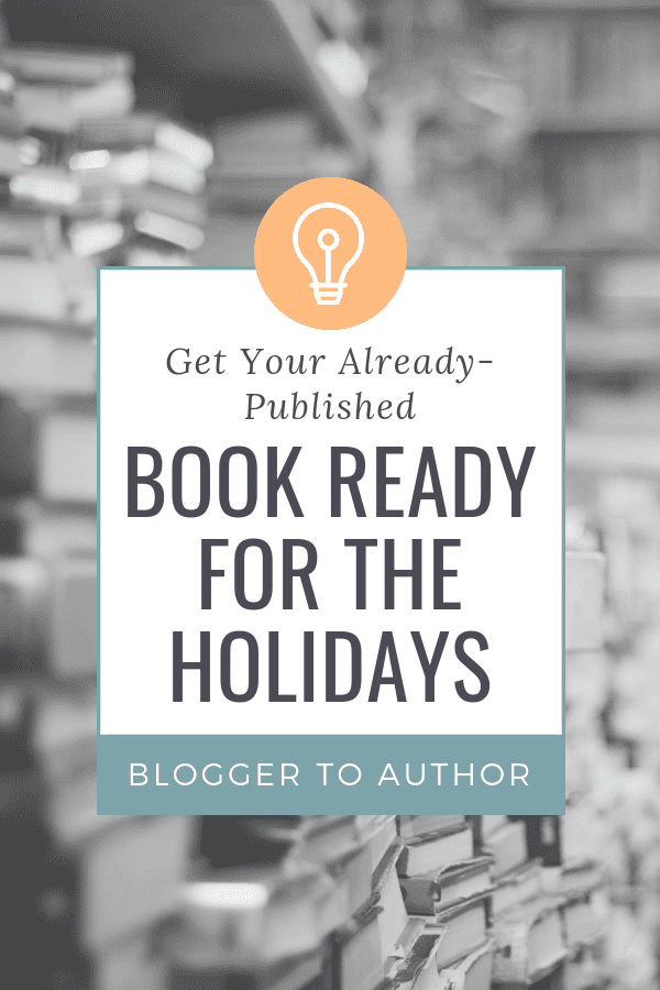 Take advantage of the holiday shopping season and sell more copies of your books! Take these book marketing tips and use them to help you get your published book ready for the holidays.