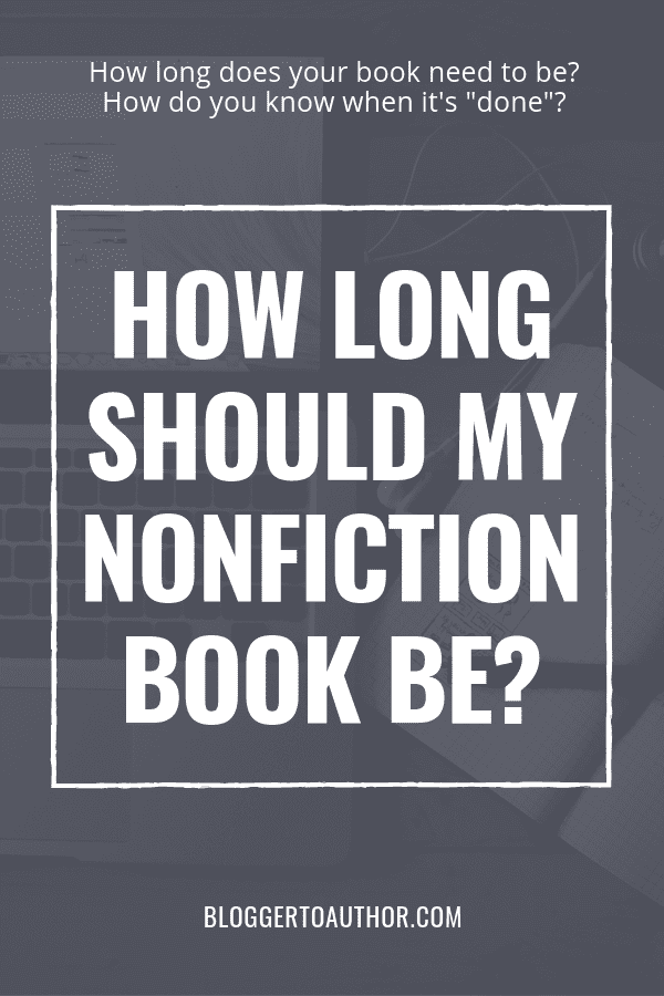 "One of the FAQs I get most often is, ""How long should my nonfiction book be?"" I'll give you a framework to get the answer for your book + give you the general word count range for several nonfiction genres."