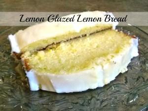 Lemon Glazed Lemon Bread