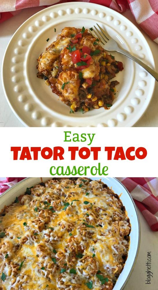 Easy Tator Tot Taco Casserole