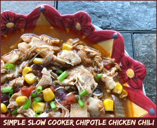 Simple Slow Cooker Chipotle Chicken Chili - Mashup Mom