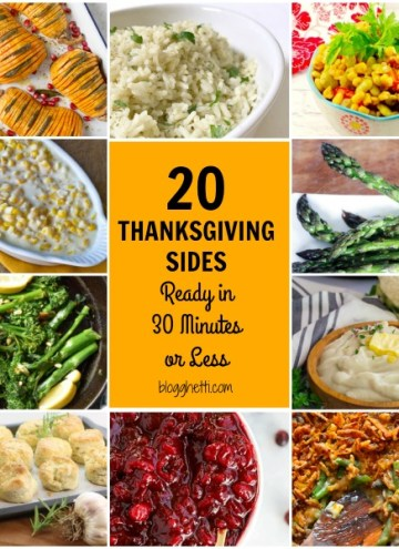 20 Thanksgiving Sides Ready in 30 Minutes or Less