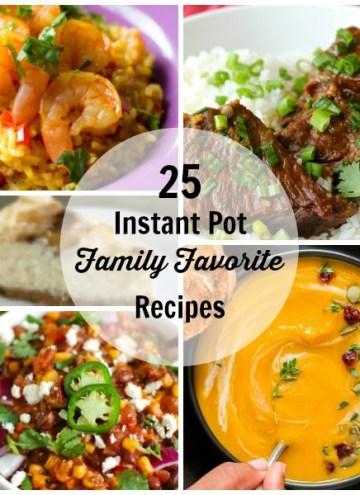 25 Instant Pot Family Favorite Recipe Round Up - square