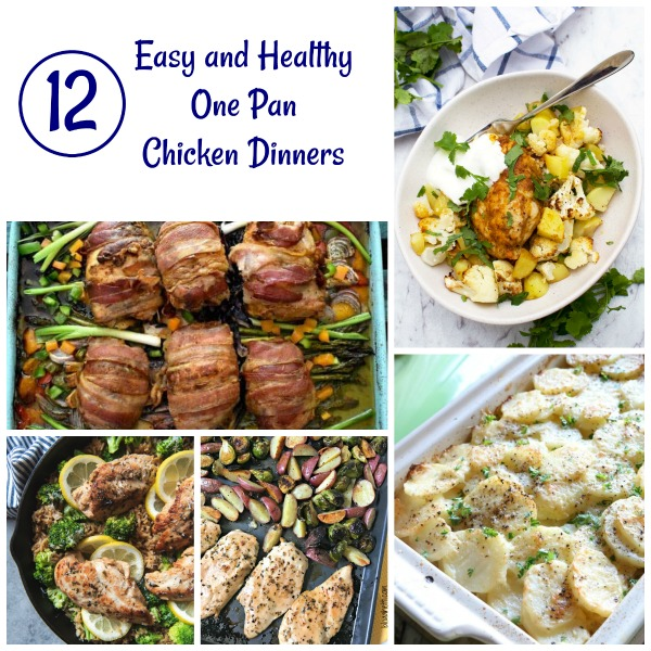 These delicious 12 One Pan Chicken Dinners are easy to make and will have you feeling good about serving your family a nutritious meal.